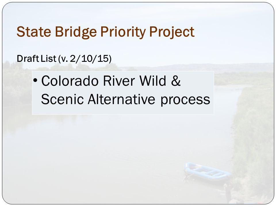 State Bridge Priority Project Draft List (v.
