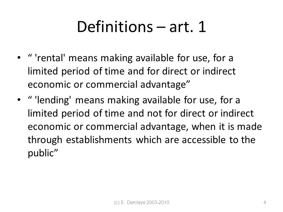(c) E.Derclaye 2003-201015 Definition of communication to the public by satellite' – art.