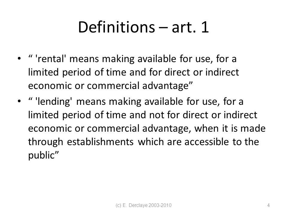 (c) E. Derclaye 2003-20104 Definitions – art.