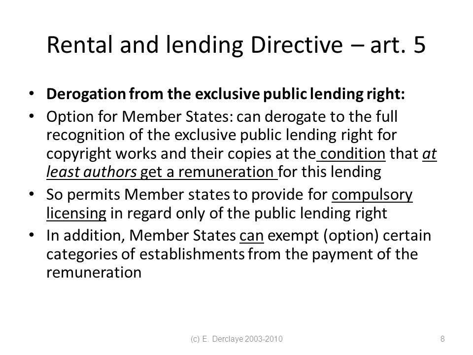 (c) E. Derclaye 2003-20108 Rental and lending Directive – art.