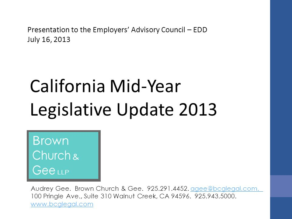 California Mid-Year Legislative Update 2013 Audrey Gee.