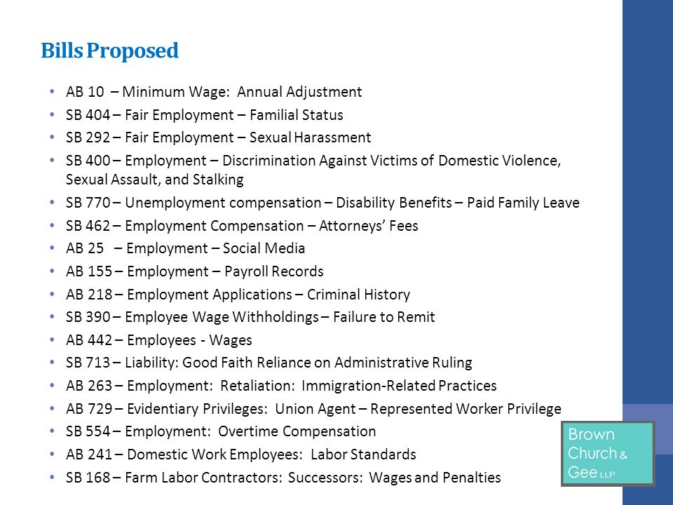 SB 400 Employment Protections: Victims of Domestic Violence, Sexual Assault, or Stalking Employers must make reasonable accommodations, if requested, for the employee's safety at work Reasonable accommodations include: implementation of safety measures, including a transfer, reassignment, modified schedule, changed work telephone, changed work station, installed lock, assistance in documenting domestic violence, sexual assault, or stalking that occurs in the workplace, an implemented safety procedure, or another adjustment to a job structure, workplace facility, or work requirement in response to domestic violence, sexual assault, or stalking, or referral to a victim assistance organization.