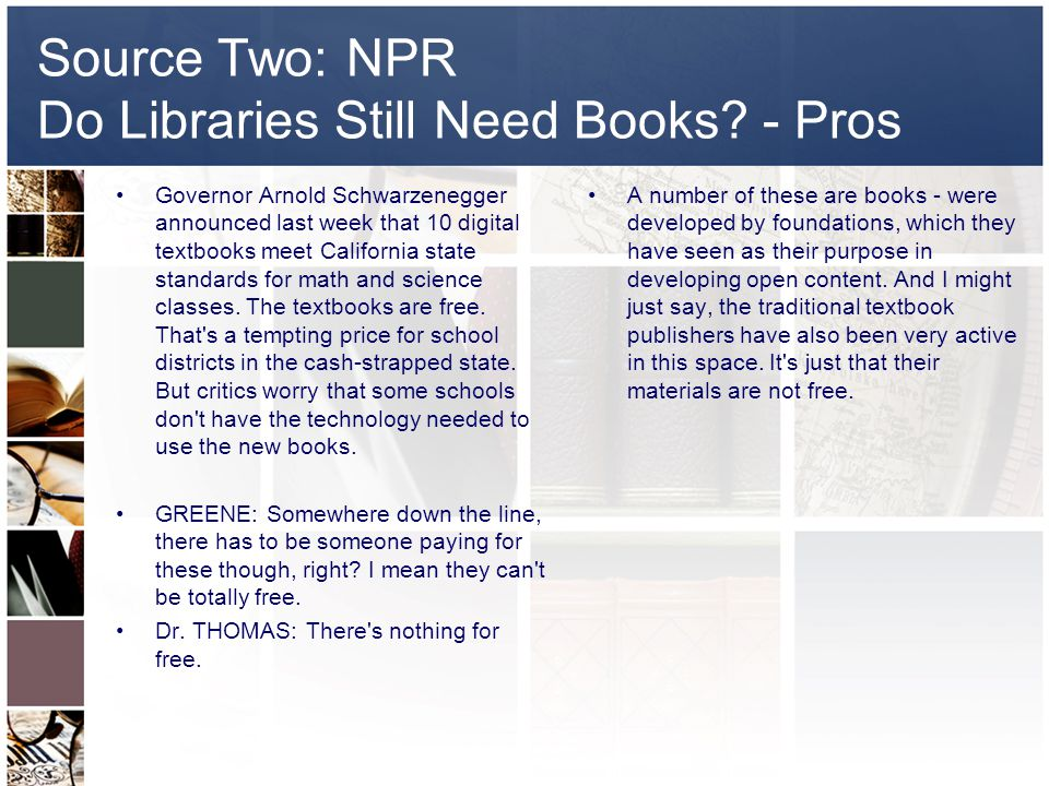 Source Two: NPR Do Libraries Still Need Books.