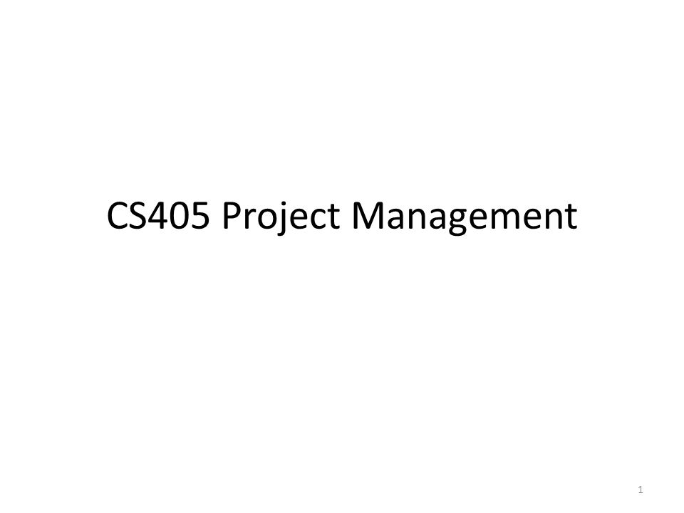 CS405 Project Management 1