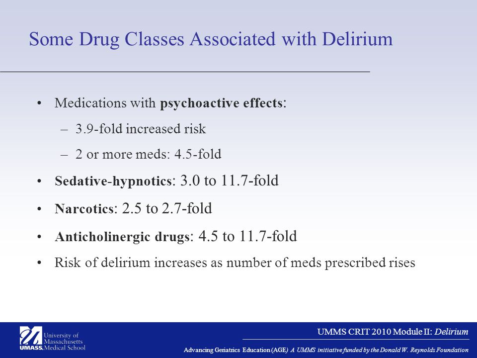 UMMS CRIT 2010 Module II: Delirium Advancing Geriatrics Education (AGE) A UMMS initiative funded by the Donald W.