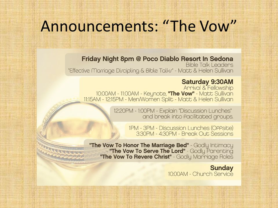 Announcements: The Vow