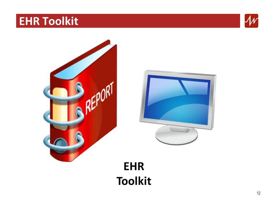 EHR Toolkit 12 EHR Toolkit