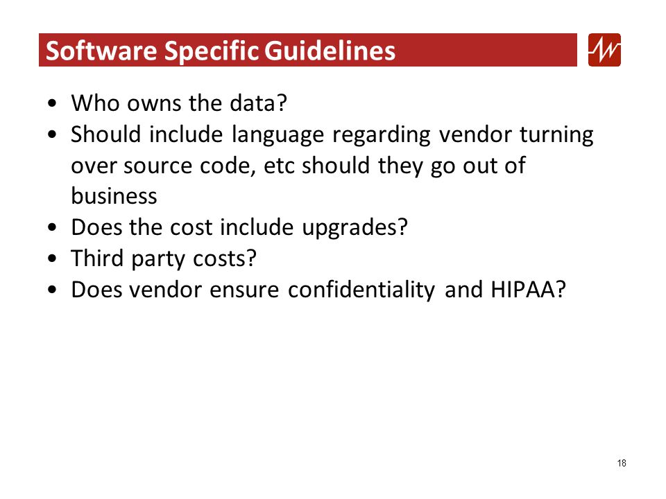 Software Specific Guidelines Who owns the data.