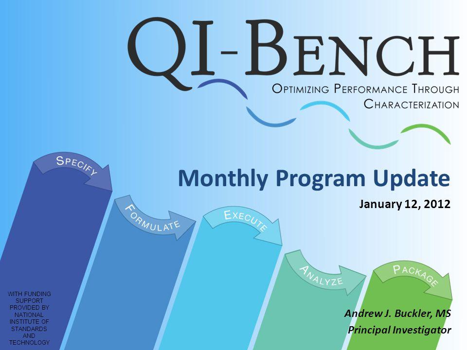 Monthly Program Update January 12, 2012 Andrew J.