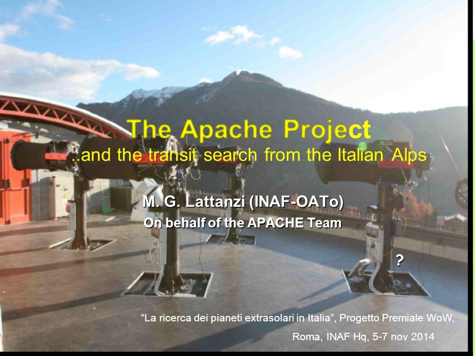 "EPSC 2014, Session EX2 ECC Estoril, 9 September 2014 M. G. Lattanzi (INAF-OATo) On behalf of the APACHE Team ? ""La ricerca dei pianeti extrasolari in"