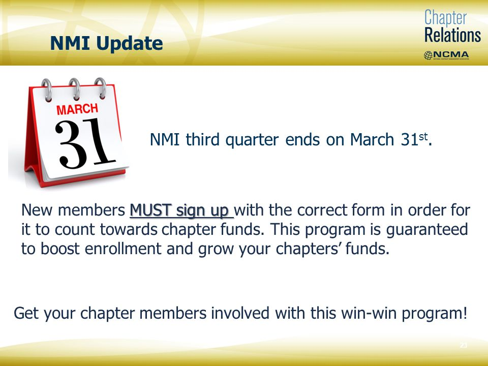 NMI Update NMI third quarter ends on March 31 st.
