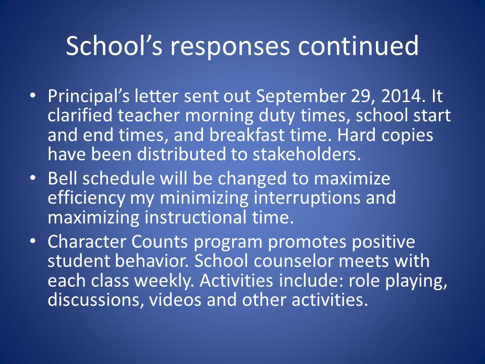 School's responses continued Discipline: Levels 1 and 2 are managed by teachers.