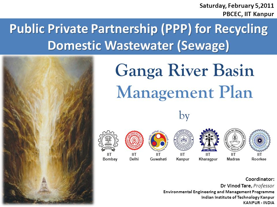 Pandu River Ganga River Typical City / Town Item 1: House Connections, Laterals, Branch Sewers, Main Sewer Item 2: Trunk Sewers Item 3: Intercepting Sewers Item 4: Nala Tapping Item 5: Pumping Stations Item 6: STP Item 7: Reservoirs, Canals and Pipe lines for Treated Water