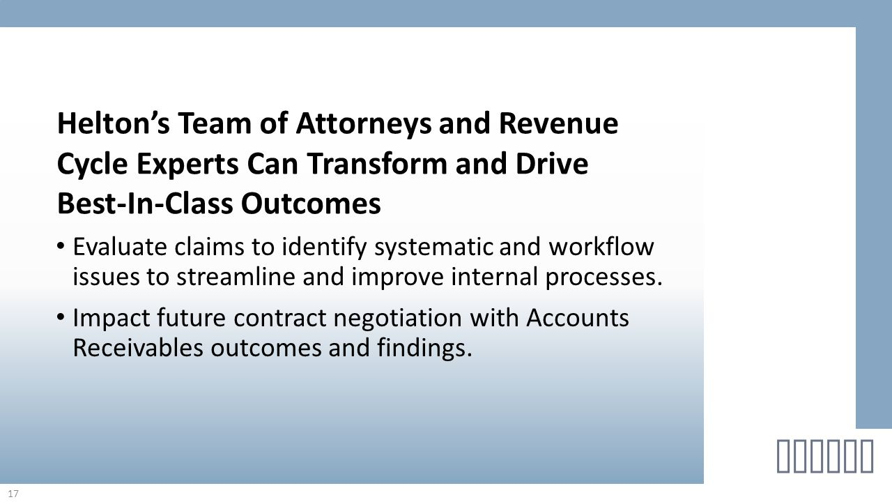 Evaluate claims to identify systematic and workflow issues to streamline and improve internal processes. Impact future contract negotiation with Accou