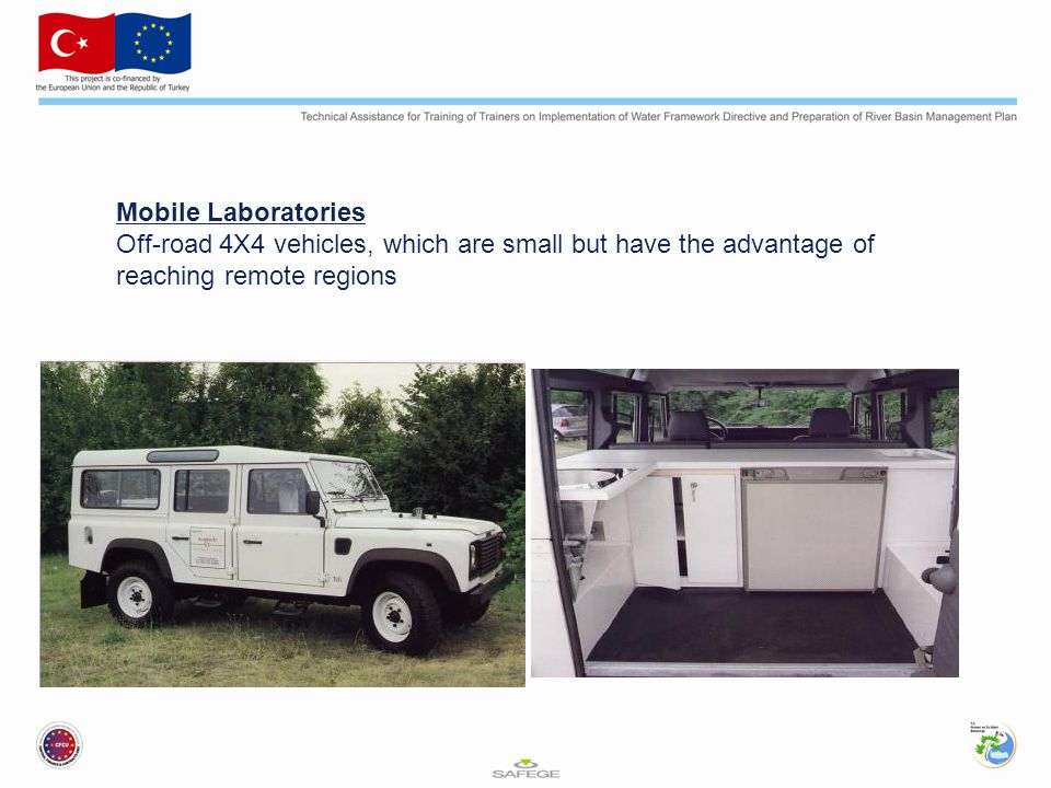 Mobile Laboratories Off-road 4X4 vehicles, which are small but have the advantage of reaching remote regions