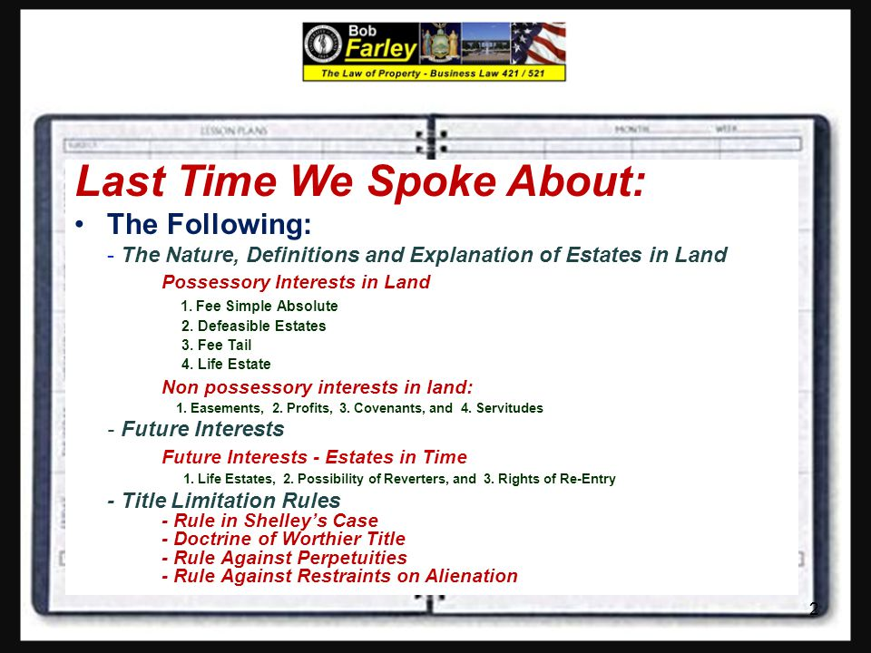 Slide Set Seventeen: Real Property: Fixtures, Adverse Possession and Non Possessory Interests 1