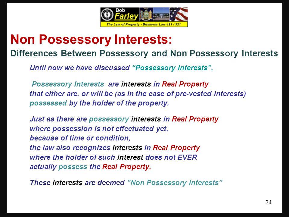 Part Three: Non Possessory Interests 23