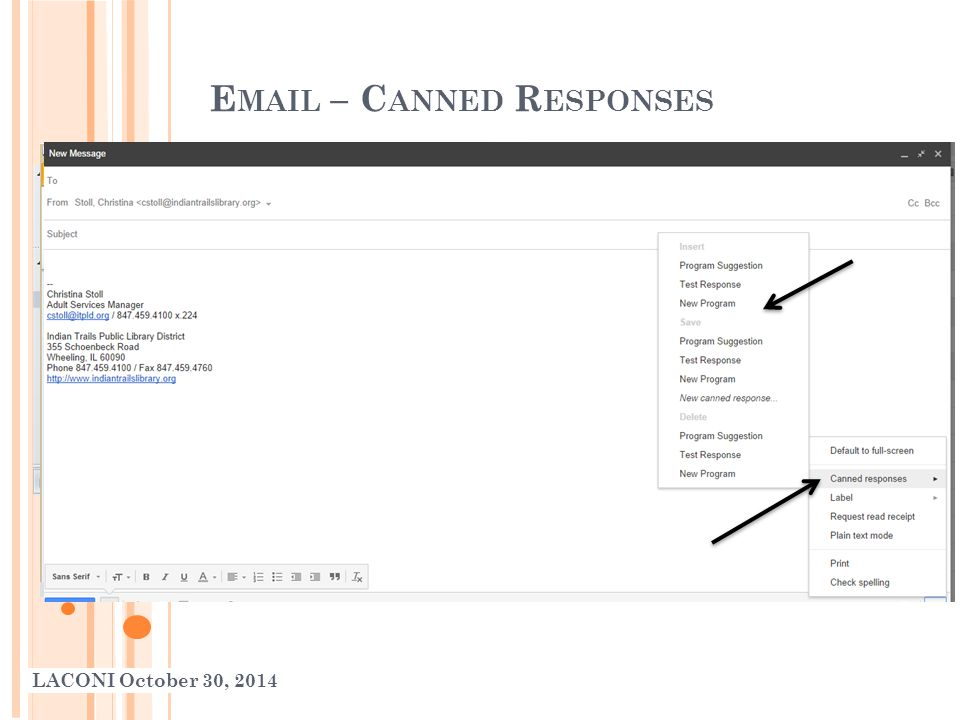E MAIL – C ANNED R ESPONSES LACONI October 30, 2014