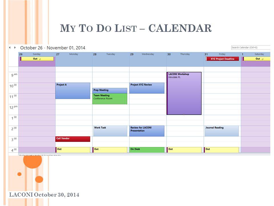 M Y T O D O L IST – CALENDAR LACONI October 30, 2014