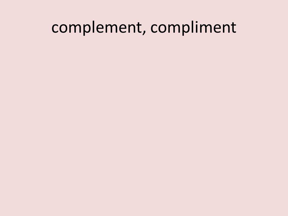 complement, compliment
