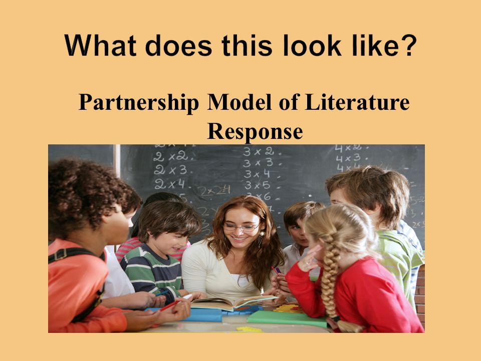 Partnership Model of Literature Response