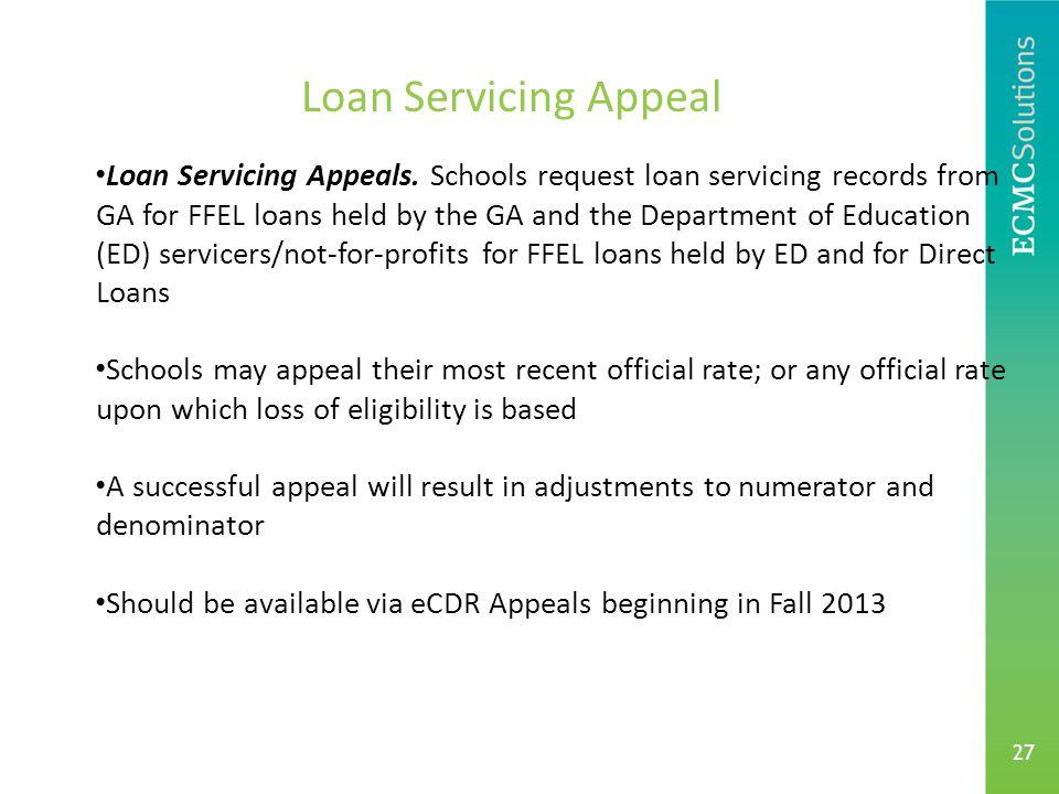 27 Loan Servicing Appeal Loan Servicing Appeals.