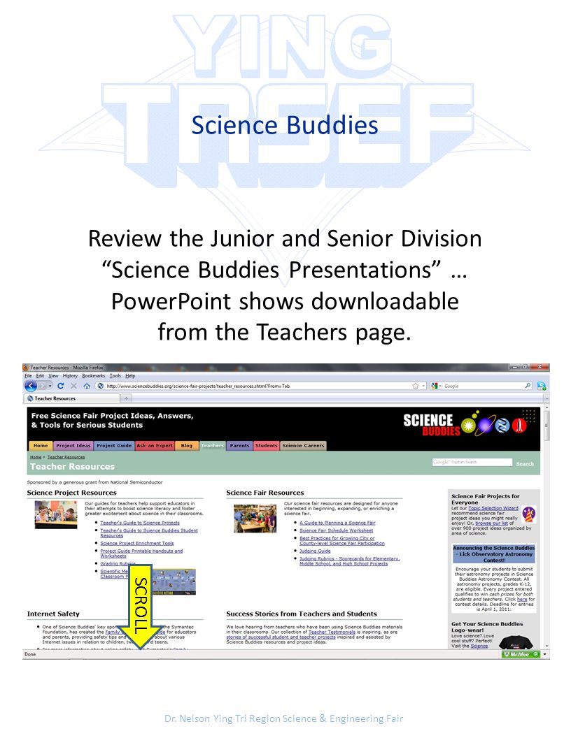 """Dr. Nelson Ying Tri Region Science & Engineering Fair Science Buddies Review the Junior and Senior Division """"Science Buddies Presentations"""" … PowerPoi"""