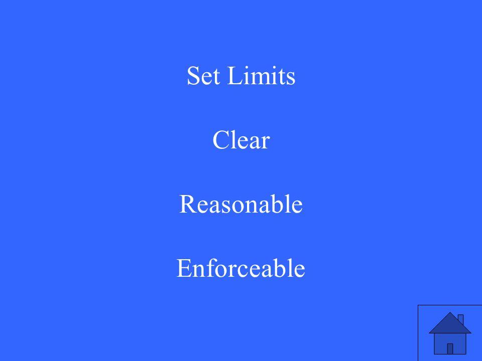 Set Limits Clear Reasonable Enforceable