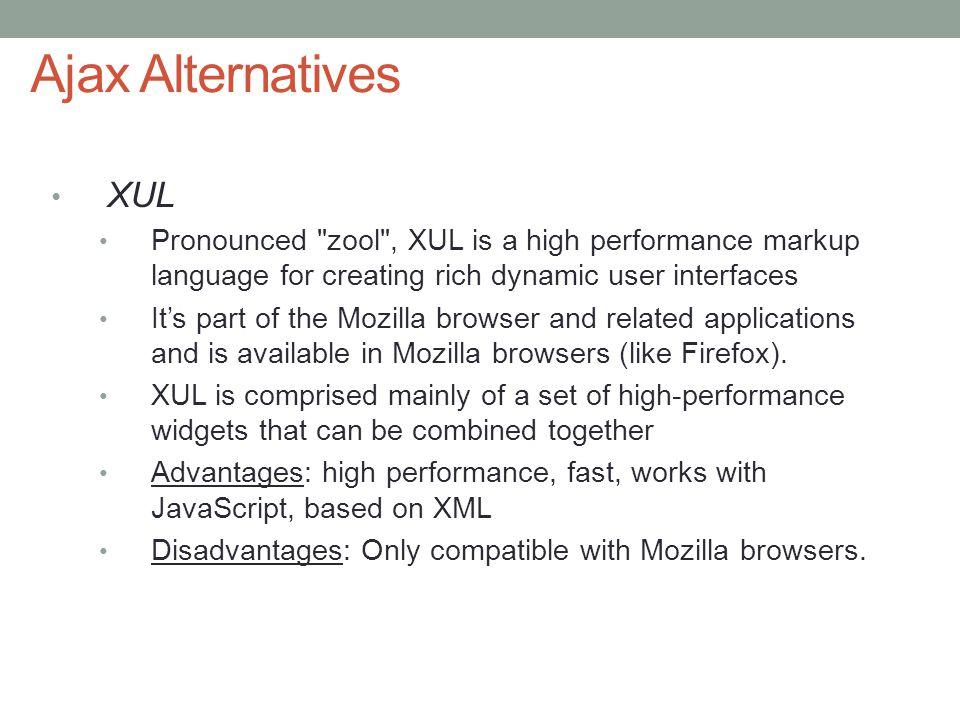 10 Ajax Alternatives XUL Pronounced