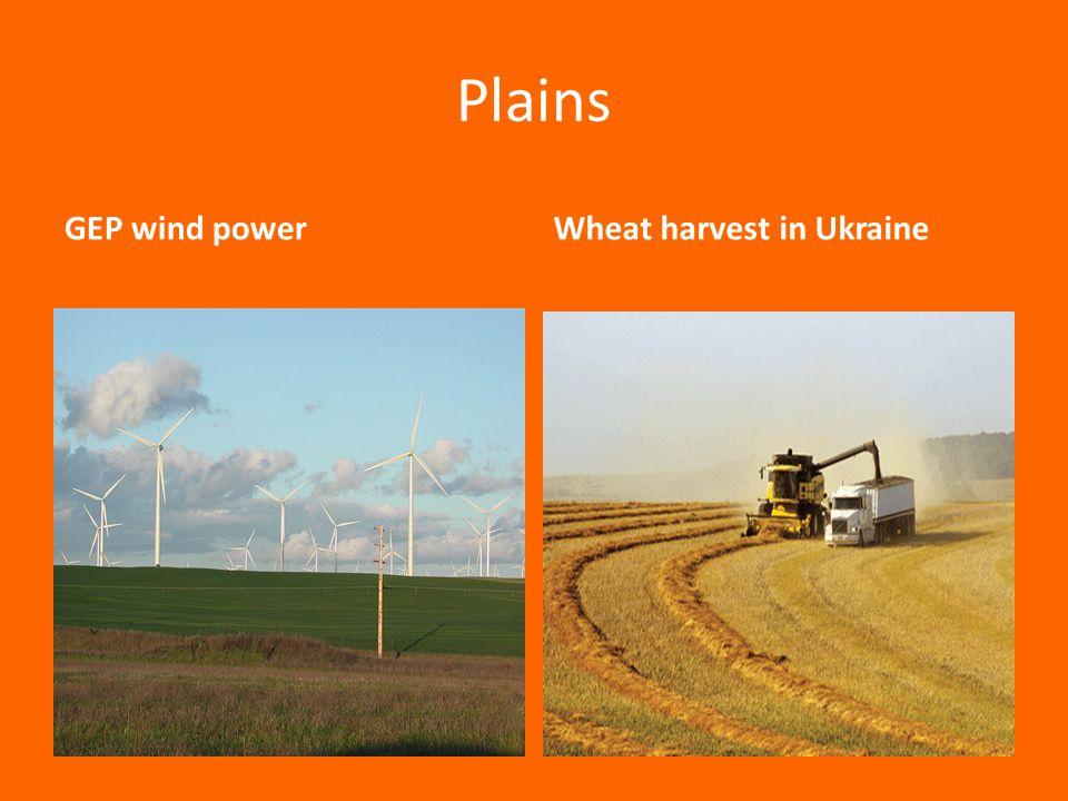 Plains GEP wind powerWheat harvest in Ukraine