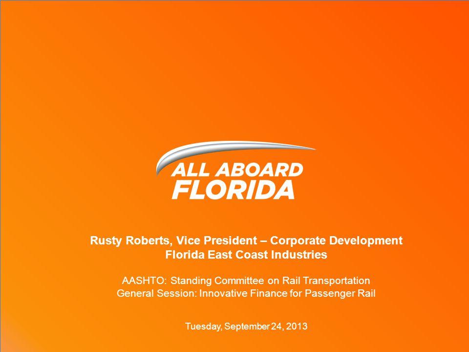TRANSFORMING FLORIDA 2 COMMERCIAL REAL ESTATE PASSENGER RAIL LOGISTICS SOLUTIONS ROW MANAGEMENT