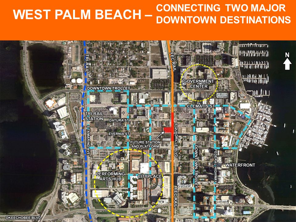 18 11 WEST PALM BEACH – CONNECTING TWO MAJOR DOWNTOWN DESTINATIONS