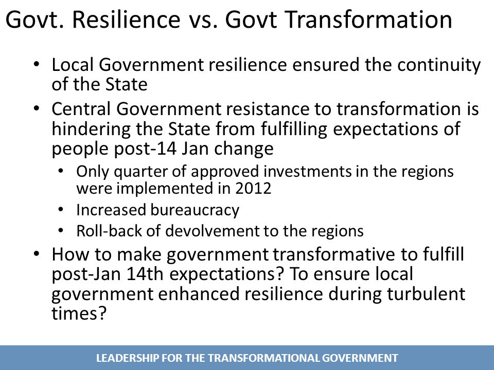 LEADERSHIP FOR THE TRANSFORMATIONAL GOVERNMENT Govt.