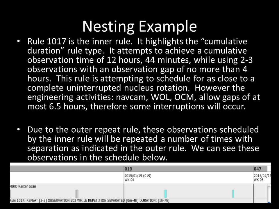 Nesting Example Rule 1017 is the inner rule. It highlights the cumulative duration rule type.