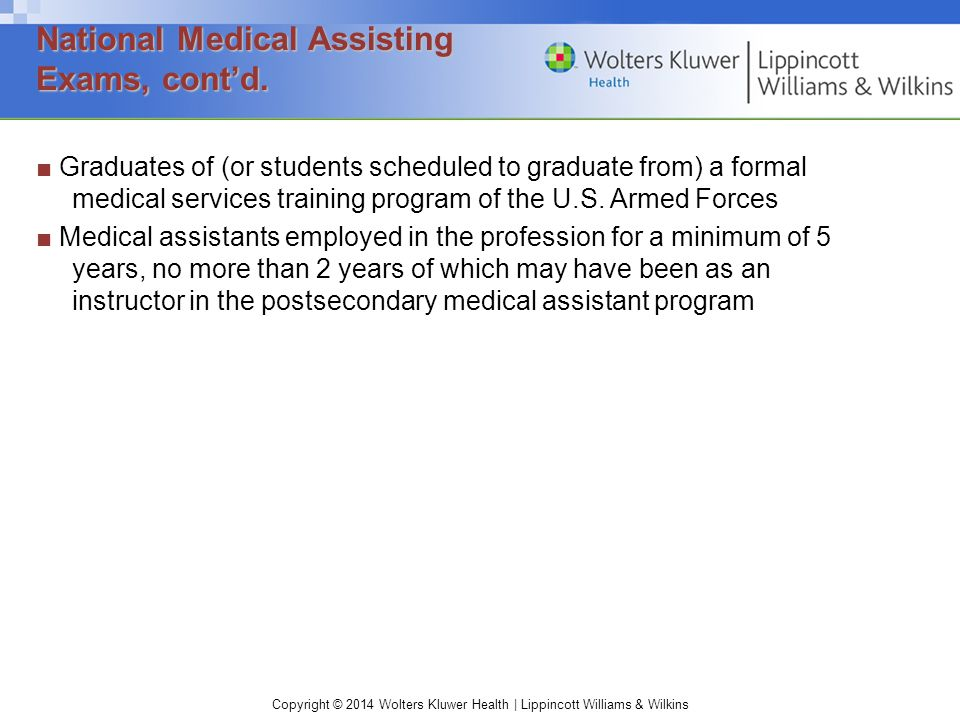 ■ Graduates of (or students scheduled to graduate from) a formal medical services training program of the U.S.