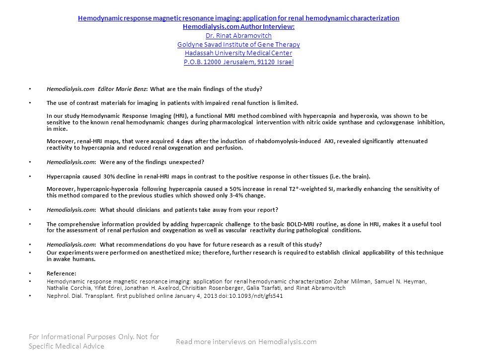 Hemodynamic response magnetic resonance imaging: application for renal hemodynamic characterization Hemodialysis.com Author Interview: Dr.