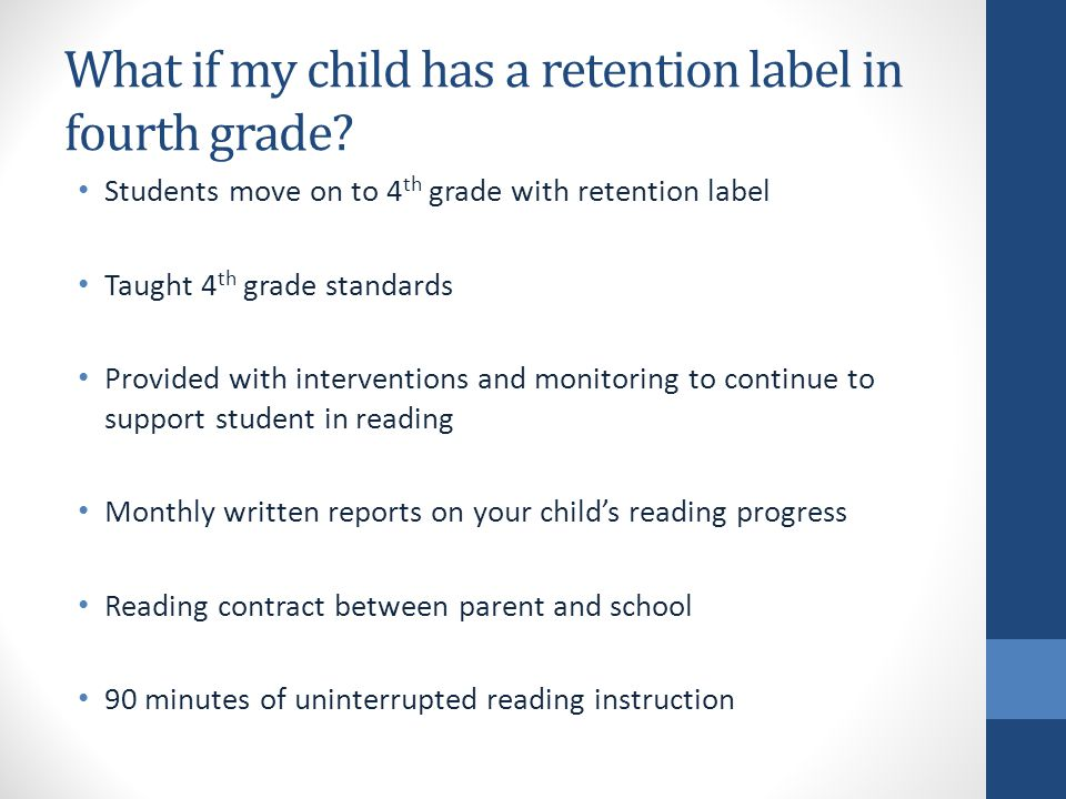 What if my child has a retention label in fourth grade.