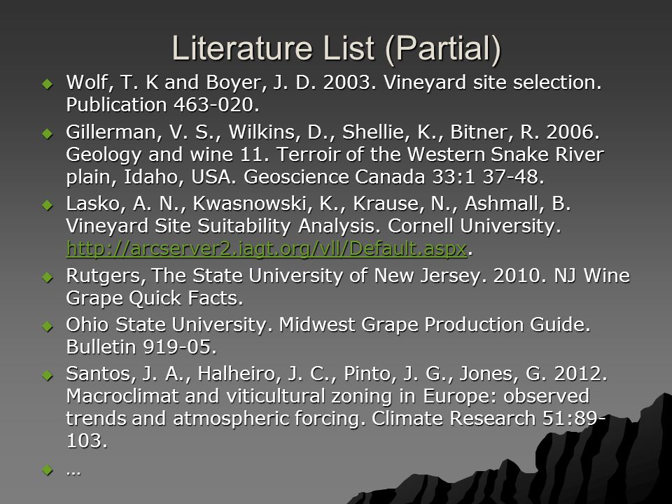Literature List (Partial)  Wolf, T.K and Boyer, J.