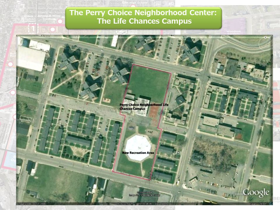 The Perry Choice Neighborhood Center: The Life Chances Campus The Perry Choice Neighborhood Center: The Life Chances Campus