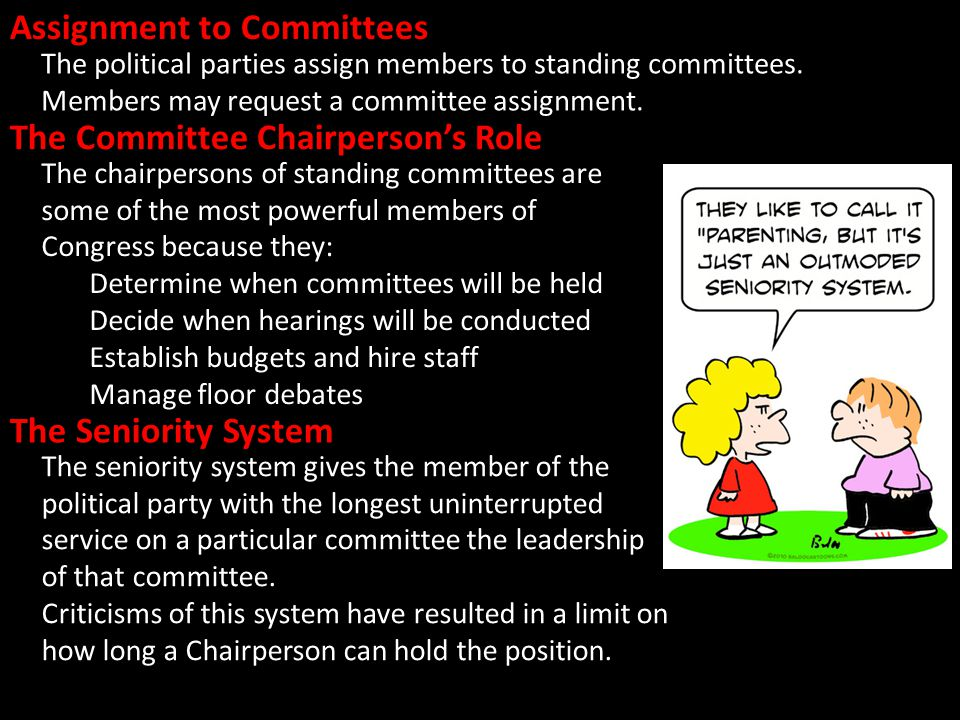 The chairpersons of standing committees are some of the most powerful members of Congress because they: Determine when committees will be held Decide