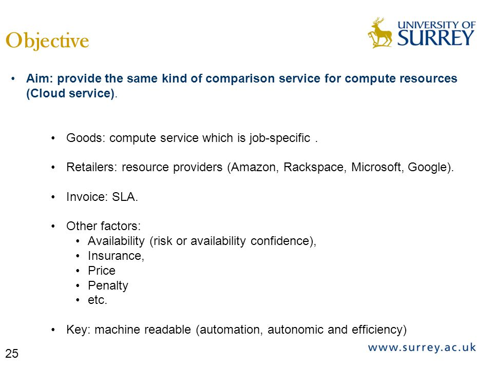Aim: provide the same kind of comparison service for compute resources (Cloud service).
