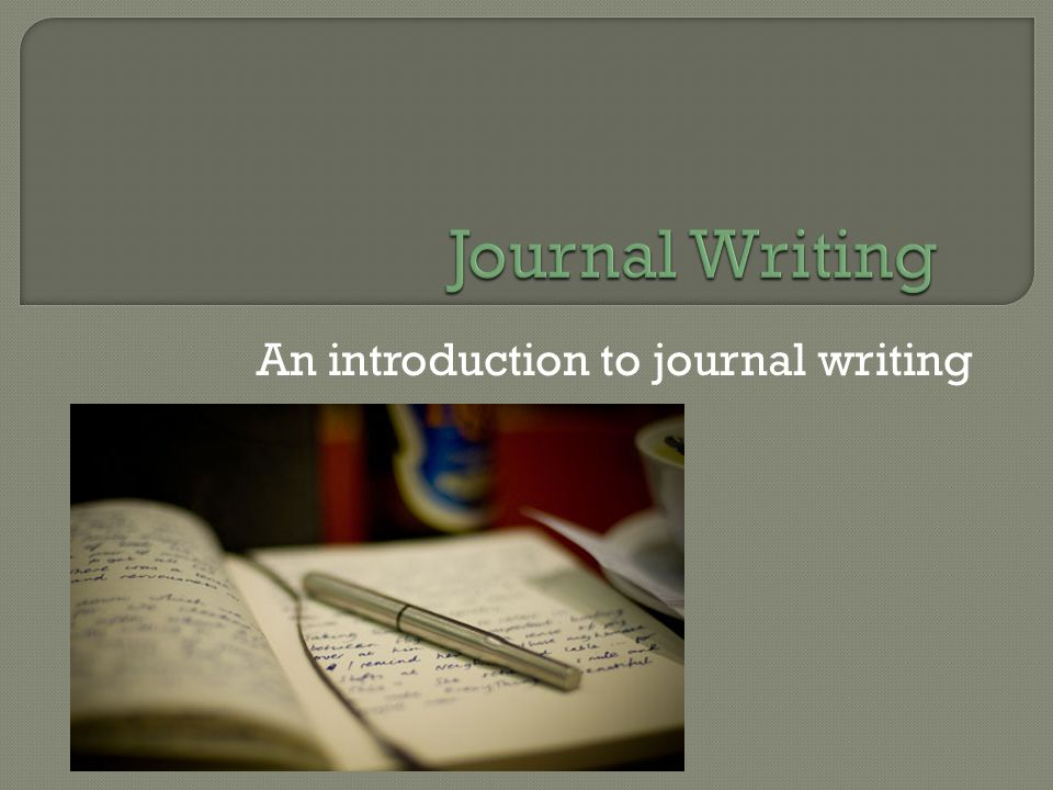 An introduction to journal writing
