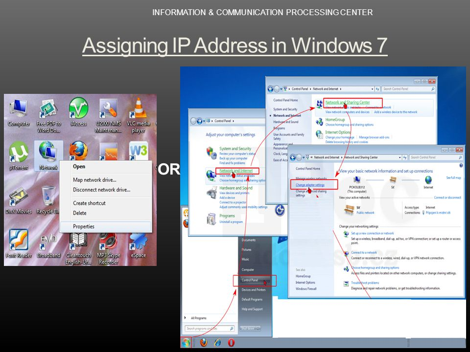 Assigning IP Address in Windows 7 OR INFORMATION & COMMUNICATION PROCESSING CENTER