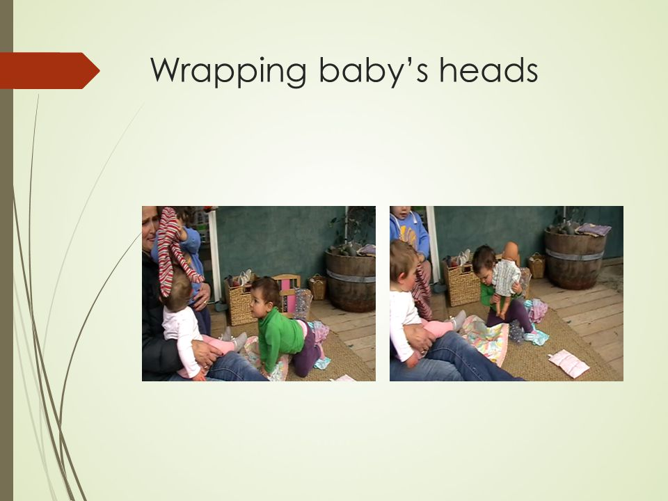 Wrapping baby's heads