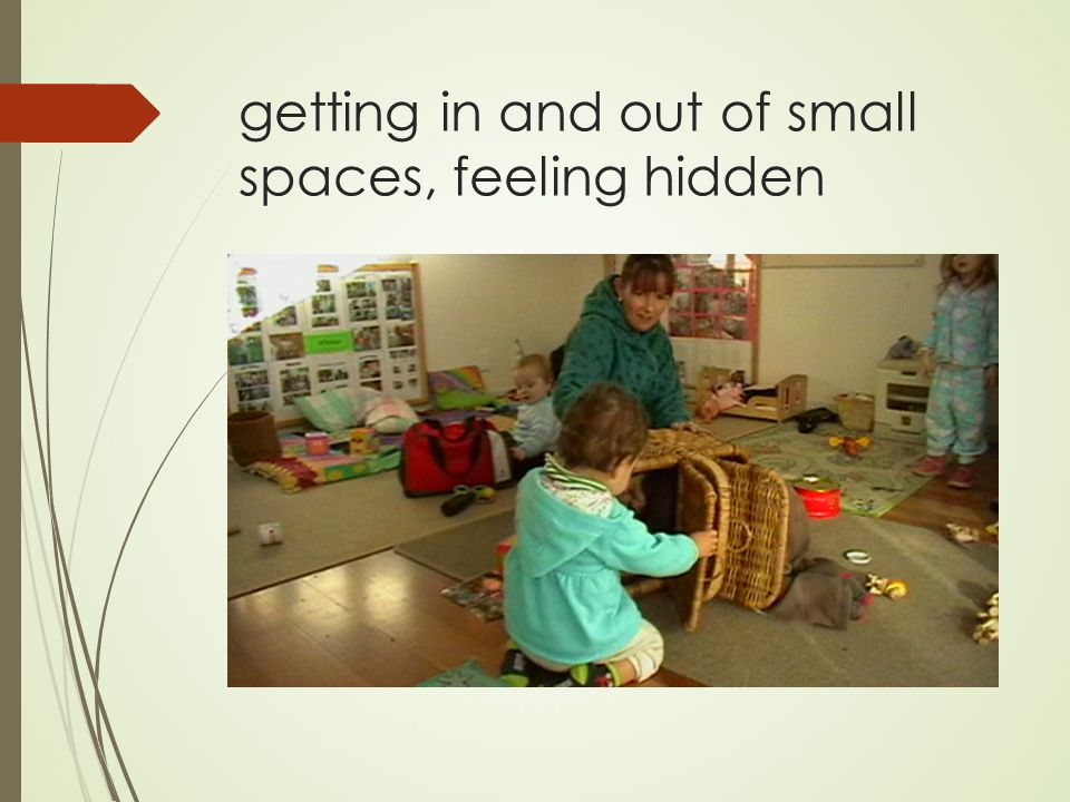 getting in and out of small spaces, feeling hidden