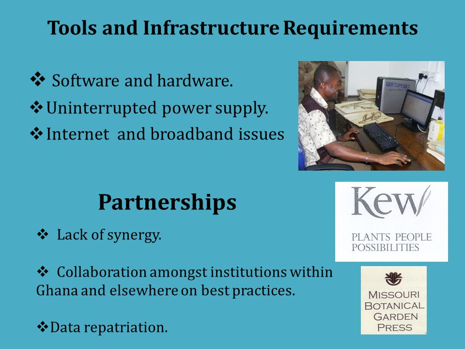Tools and Infrastructure Requirements  Software and hardware.