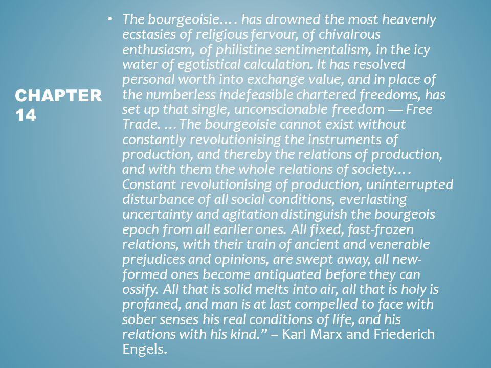 The bourgeoisie….
