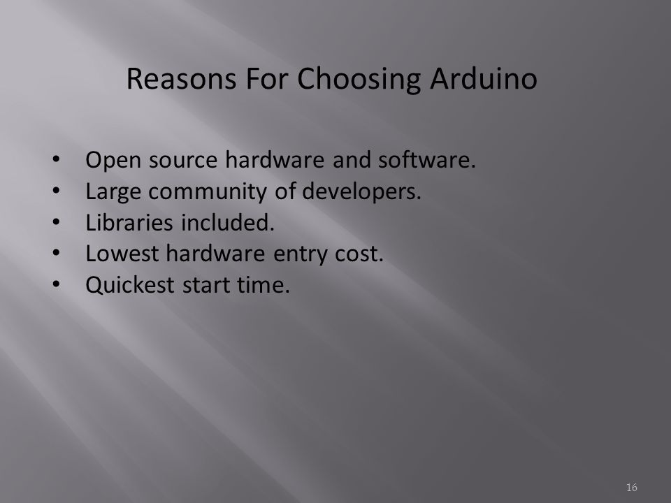 Reasons For Choosing Arduino Open source hardware and software.