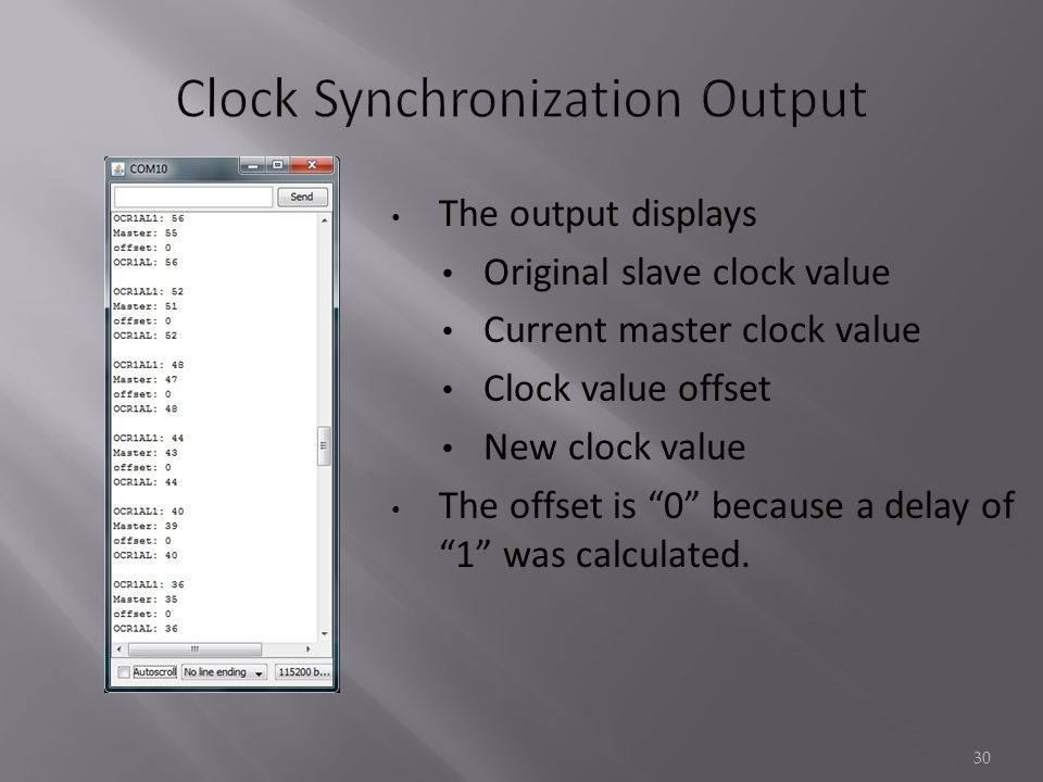 The output displays Original slave clock value Current master clock value Clock value offset New clock value The offset is 0 because a delay of 1 was calculated.