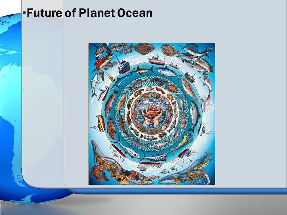 Future of Planet Ocean